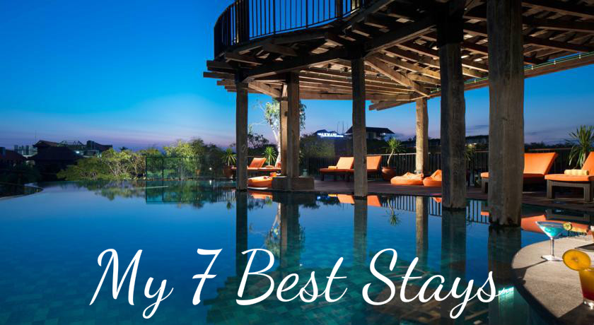 Listing out my seven best stays