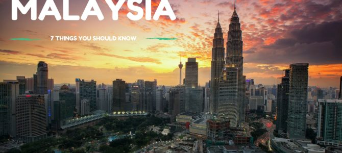 7 Things You Didn't Know About Malaysia