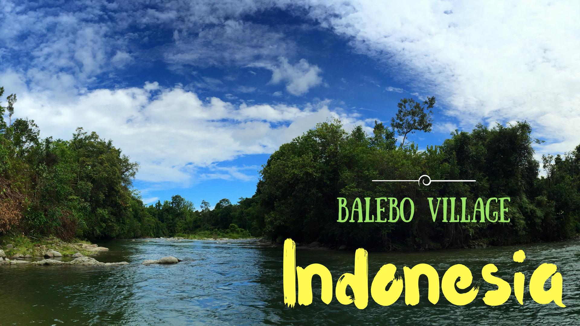 Indonesia : Meet the Lovely Little Village of Balebo in South Sulawesi