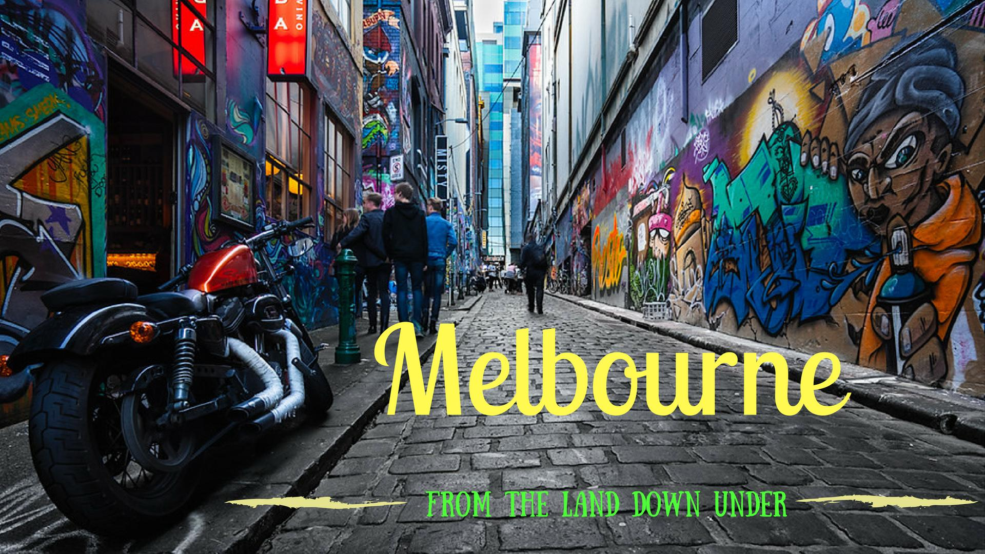 Of All The Cities In Australia, It Has To Be Melbourne
